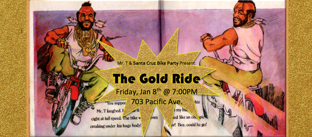 The GOLD Ride – Friday, January 8th at 7pm